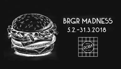 BRGR Madness 5.2.–31.3.